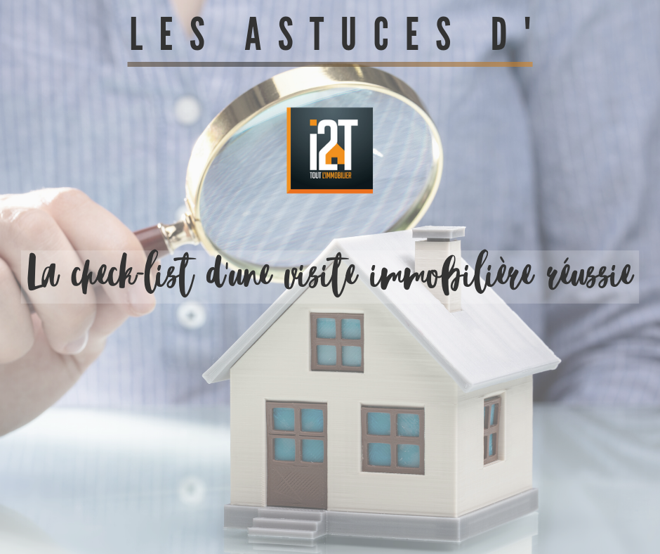 agence immobiliere visite immobiliere check list
